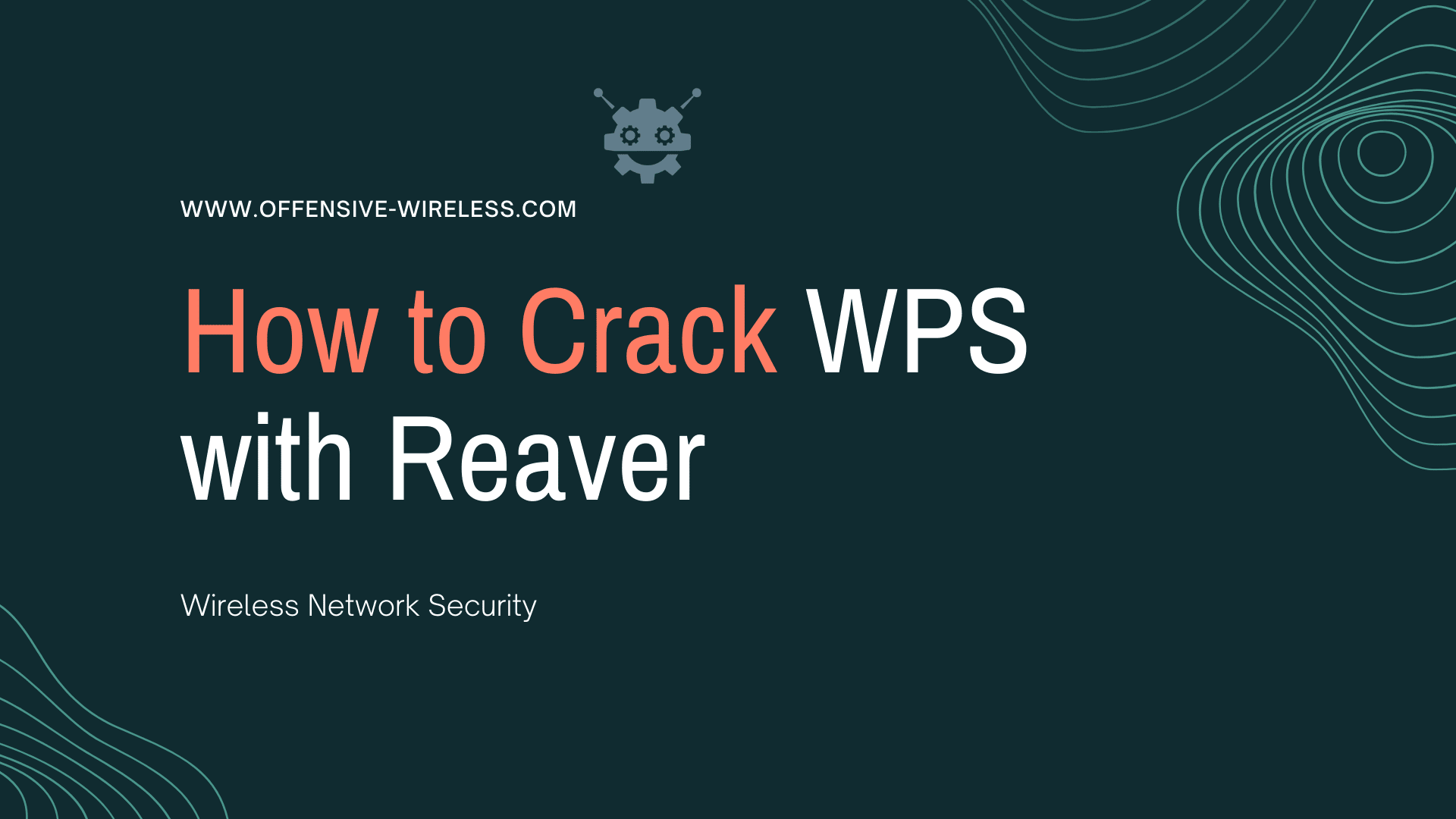 How to Crack WPS with Reaver