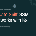 How to Sniff GSM Networks with Kali Linux on RaspberryPI