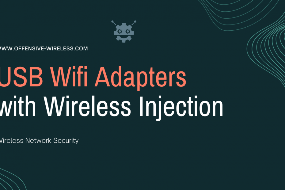 USB Wi-Fi Adapters with wireless injection